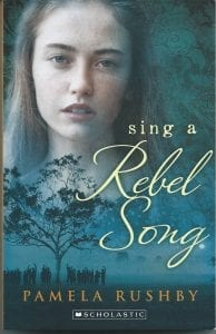Book Cover for Sing a Rebel Song by Pamela Rushby