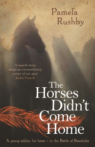 Book Cover of The Horses Didn't Come Home by Pamela Rushby