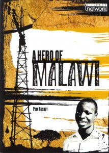 Book Cover of A Hero of Malawi by Pamela Rushby