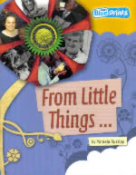 Book Cover of From Little Things … by Pamela Rushby