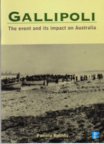 Book Cover of Gallipoli: the event and its impact on Australia by Pamela Rushby