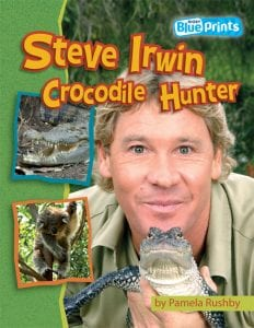 Book Cover of STEVE IRWIN: CROCODILE HUNTER by Pamela Rushby