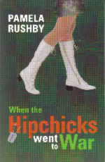 Book Cover of When the HIPCHICKS WENT to WAR by Pamela Rushby